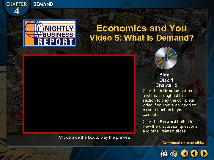 Economics and You Video 5: What Is Demand? Side 1 Disc 1 Chapter 5
