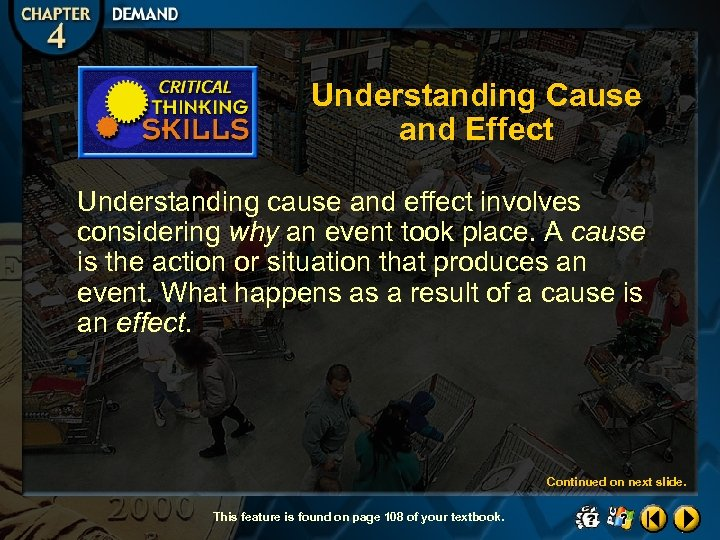 Understanding Cause and Effect Understanding cause and effect involves considering why an event took