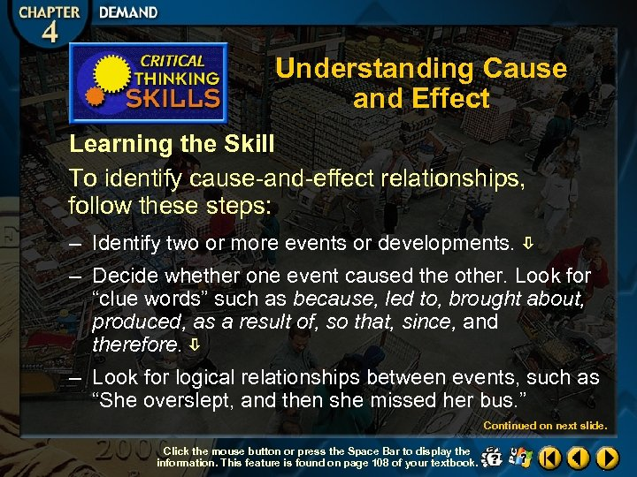 Understanding Cause and Effect Learning the Skill To identify cause-and-effect relationships, follow these steps: