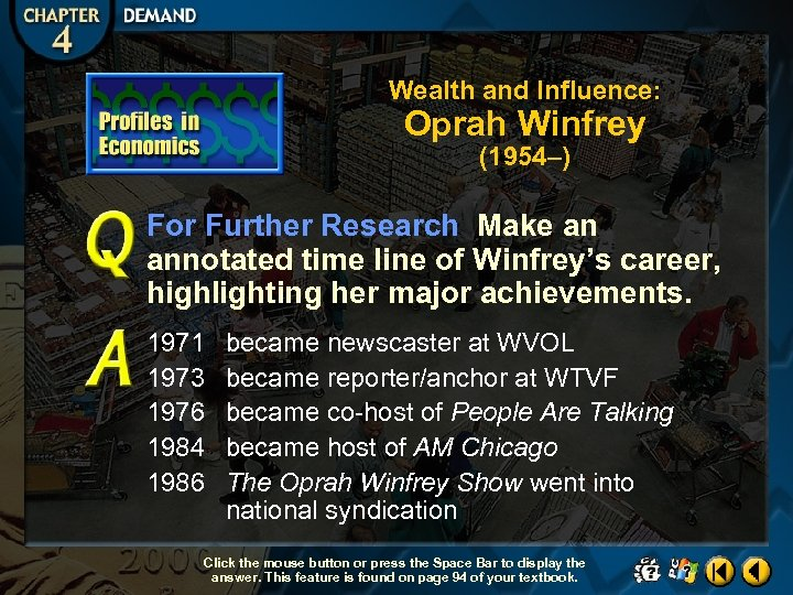Wealth and Influence: Oprah Winfrey (1954–) For Further Research Make an annotated time line