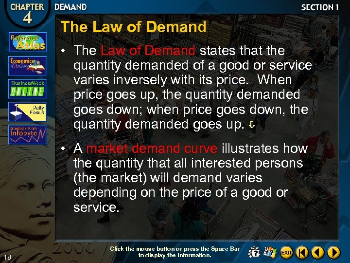 The Law of Demand • The Law of Demand states that the quantity demanded