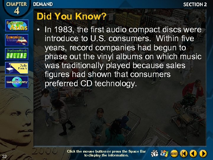 Did You Know? • In 1983, the first audio compact discs were introduce to