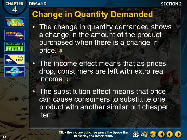 Change in Quantity Demanded • The change in quantity demanded shows a change in