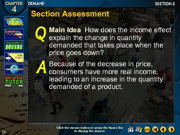 Section Assessment Main Idea How does the income effect explain the change in quantity