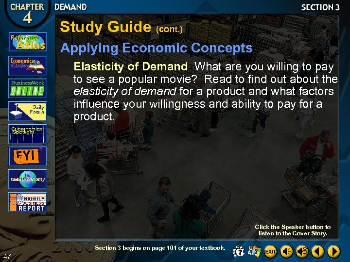 Study Guide (cont. ) Applying Economic Concepts Elasticity of Demand What are you willing
