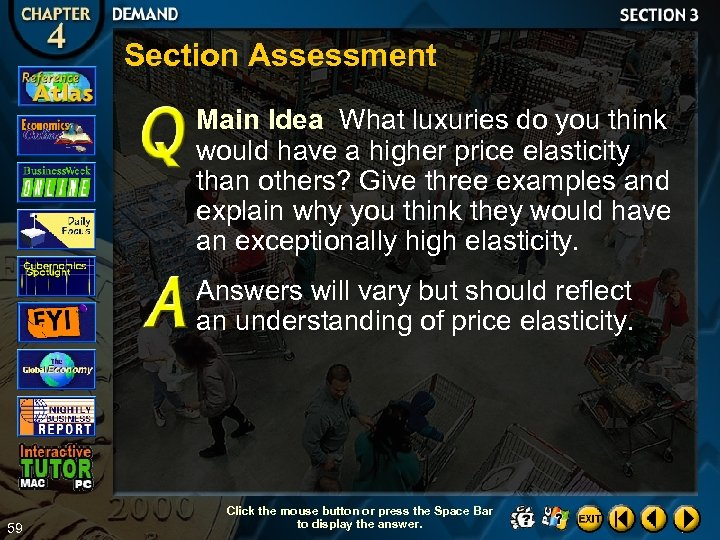 Section Assessment Main Idea What luxuries do you think would have a higher price