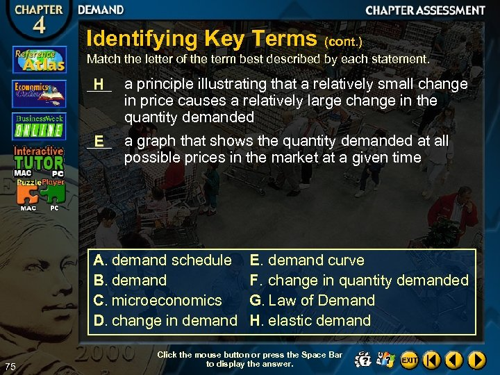 Identifying Key Terms (cont. ) Match the letter of the term best described by