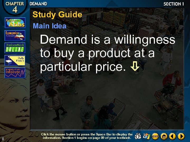 Study Guide Main Idea Demand is a willingness to buy a product at a