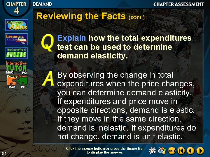 Reviewing the Facts (cont. ) Explain how the total expenditures test can be used