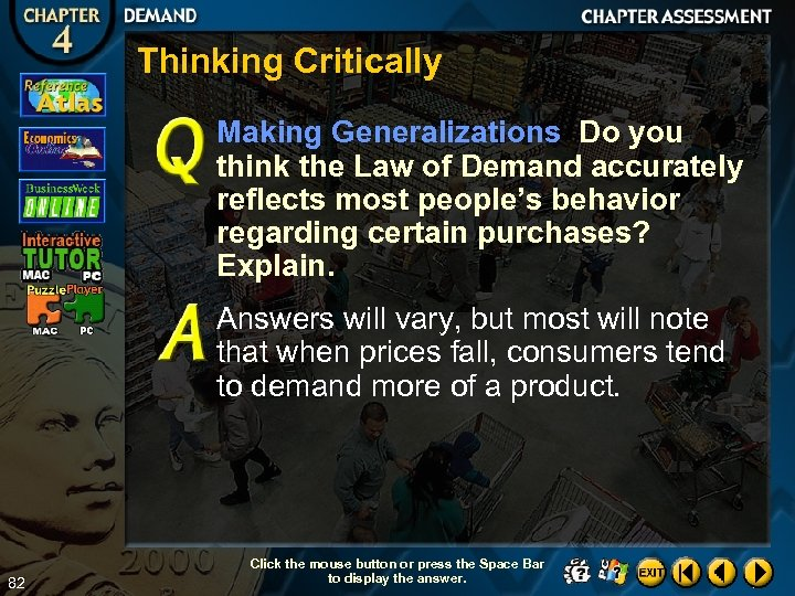 Thinking Critically Making Generalizations Do you think the Law of Demand accurately reflects most