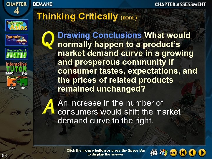 Thinking Critically (cont. ) Drawing Conclusions What would normally happen to a product's market