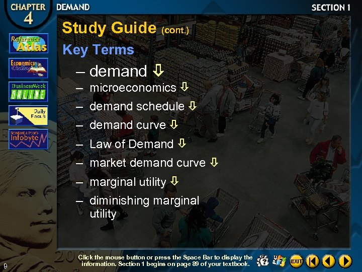Study Guide (cont. ) Key Terms – demand – microeconomics – demand schedule –