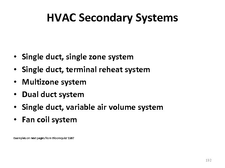 HVAC Secondary Systems • • • Single duct, single zone system Single duct, terminal