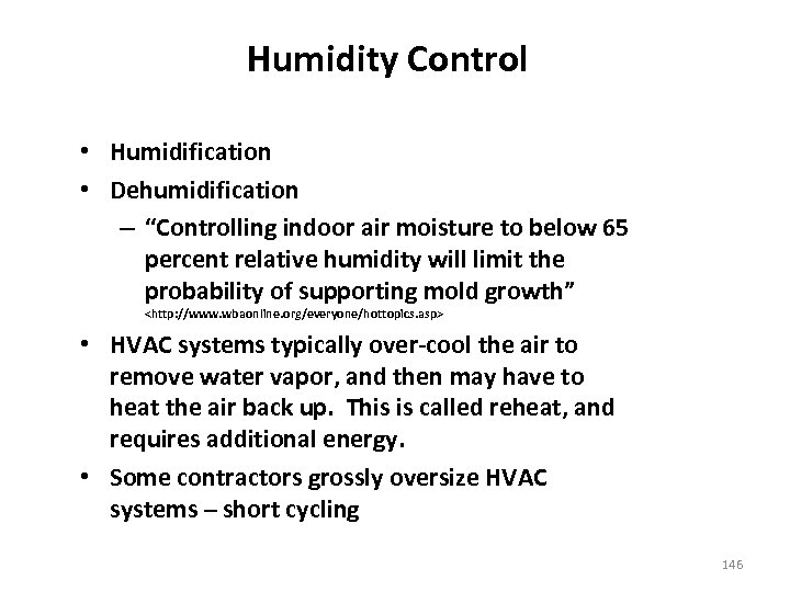 """Humidity Control • Humidification • Dehumidification – """"Controlling indoor air moisture to below 65"""
