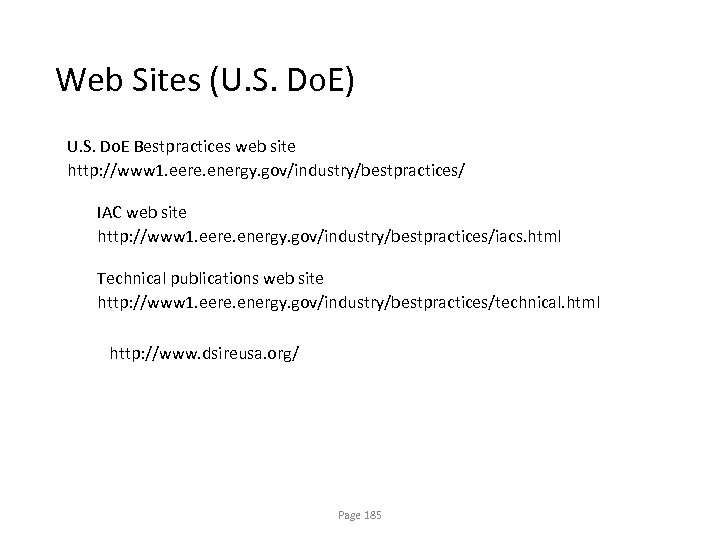 Web Sites (U. S. Do. E) U. S. Do. E Bestpractices web site http: