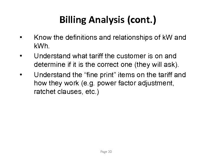 Billing Analysis (cont. ) • • • Know the definitions and relationships of k.