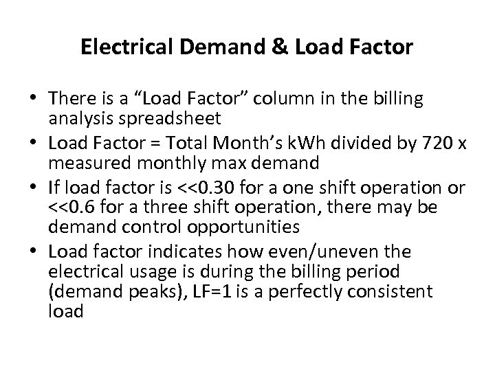 """Electrical Demand & Load Factor • There is a """"Load Factor"""" column in the"""