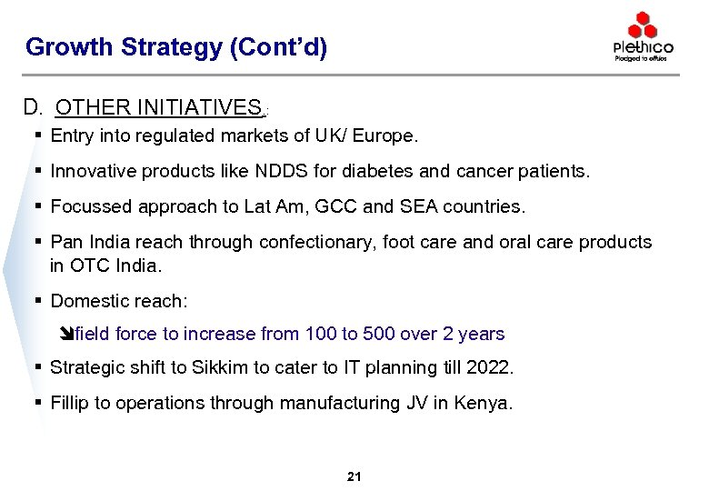 Growth Strategy (Cont'd) D. OTHER INITIATIVES. : § Entry into regulated markets of UK/
