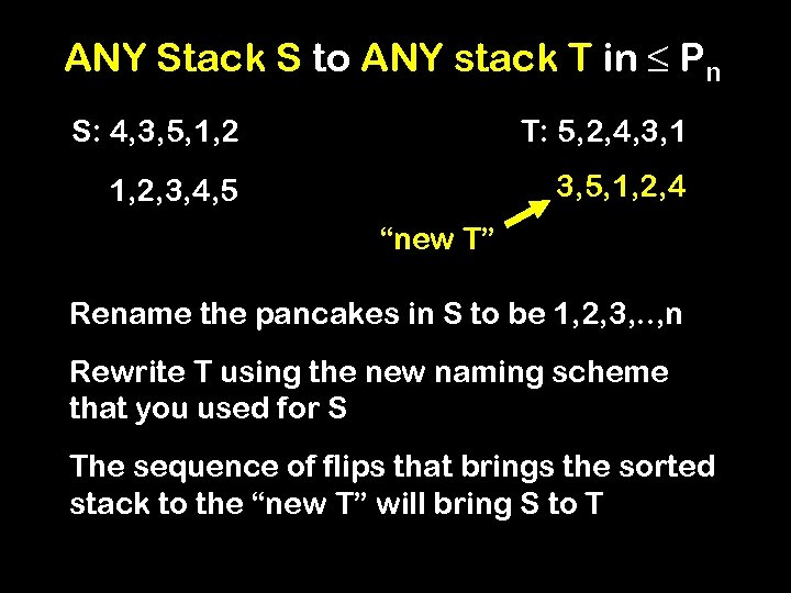 ANY Stack S to ANY stack T in ≤ Pn S: 4, 3, 5,