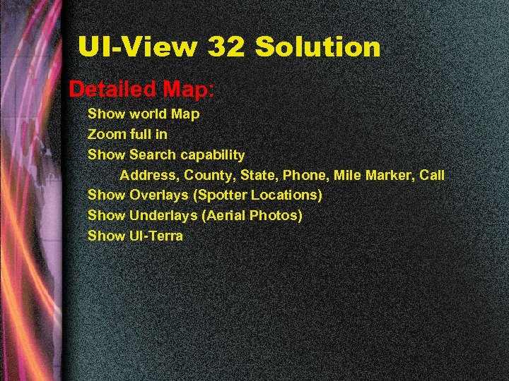 UI-View 32 Solution Detailed Map: Show world Map Zoom full in Show Search capability