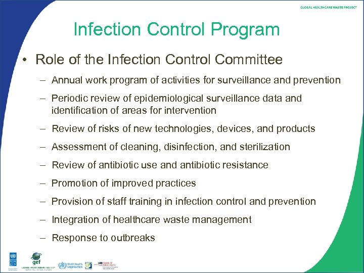 Infection Control Program • Role of the Infection Control Committee – Annual work program