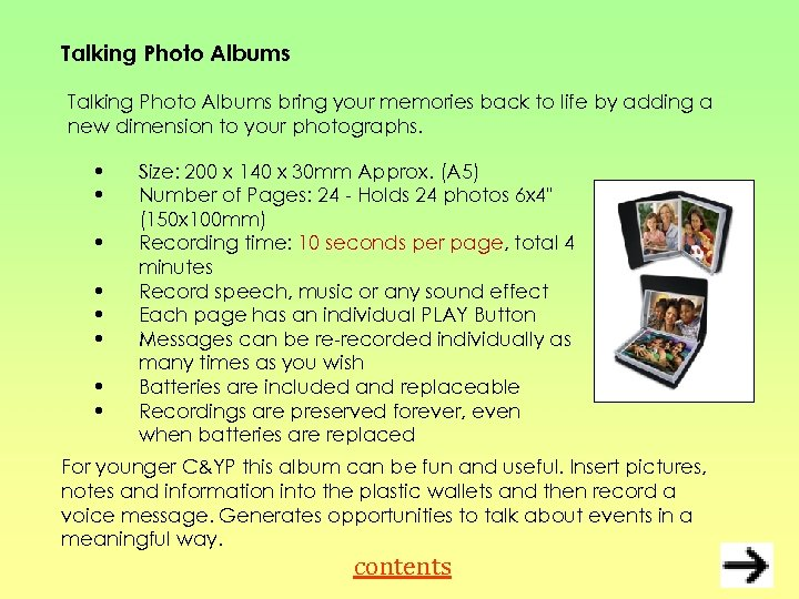 Talking Photo Albums bring your memories back to life by adding a new dimension