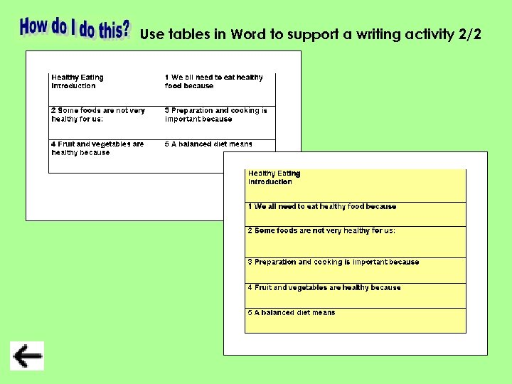Use tables in Word to support a writing activity 2/2