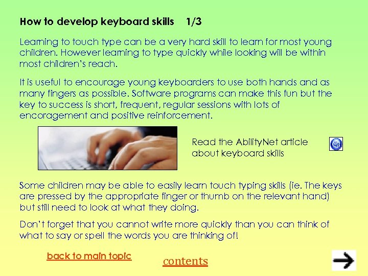 How to develop keyboard skills 1/3 Learning to touch type can be a very