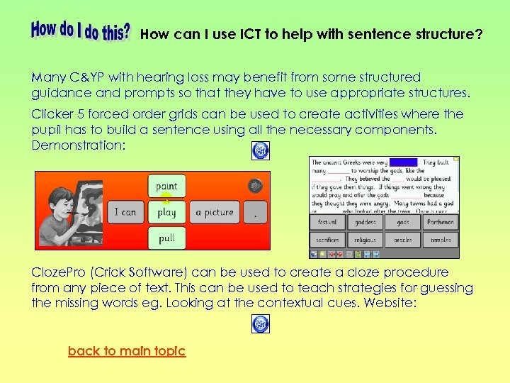 How can I use ICT to help with sentence structure? Many C&YP with hearing