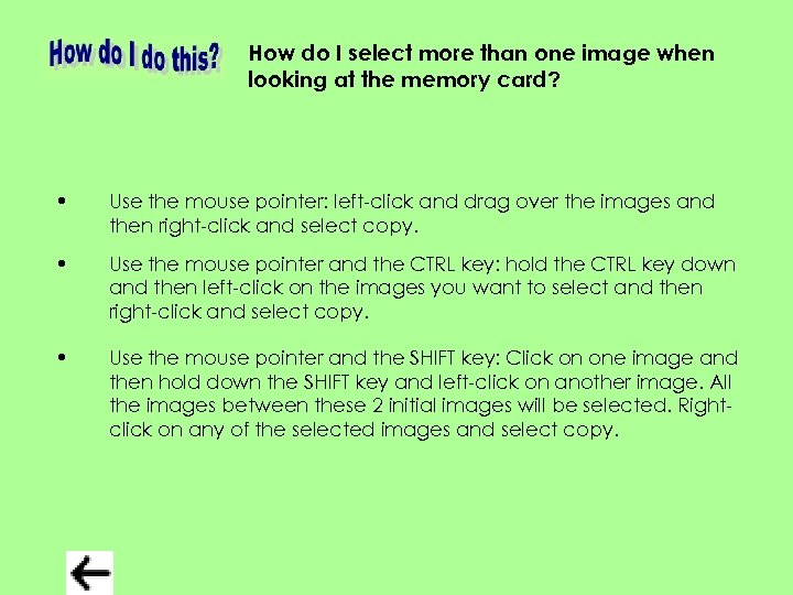 How do I select more than one image when looking at the memory card?
