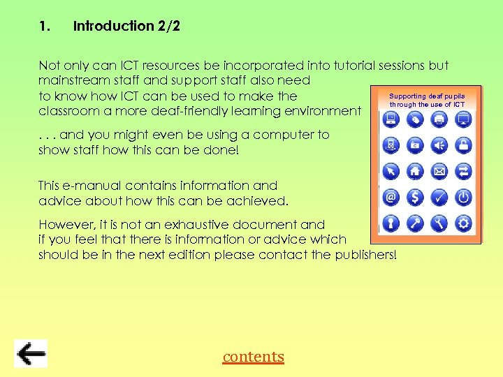 1. Introduction 2/2 Not only can ICT resources be incorporated into tutorial sessions but