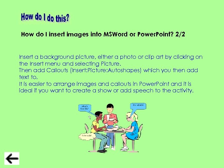 How do I insert images into MSWord or Power. Point? 2/2 Insert a background