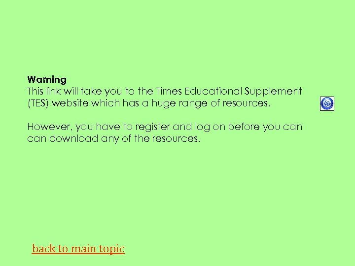 Warning This link will take you to the Times Educational Supplement (TES) website which