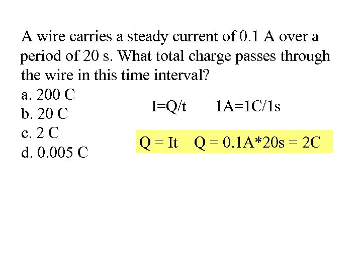 A wire carries a steady current of 0. 1 A over a period of