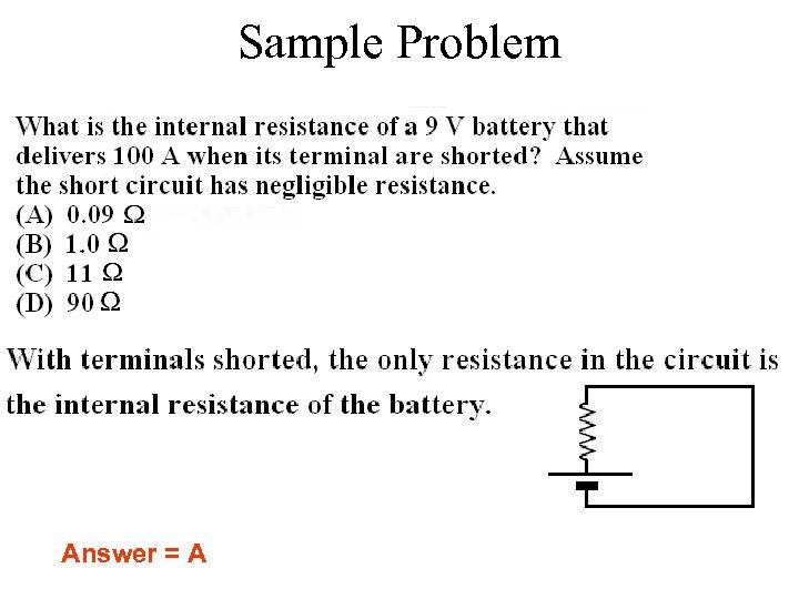 Sample Problem Answer = A
