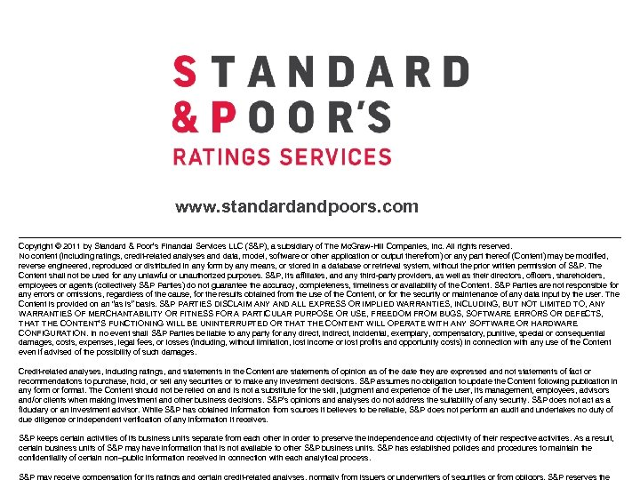 www. standardandpoors. com Copyright © 2011 by Standard & Poor's Financial Services LLC (S&P),