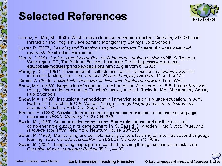 Selected References E L I A S Lorenz, E. , Met, M. (1989). What