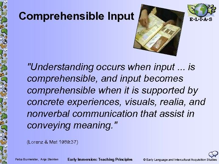 Comprehensible Input E L I A S