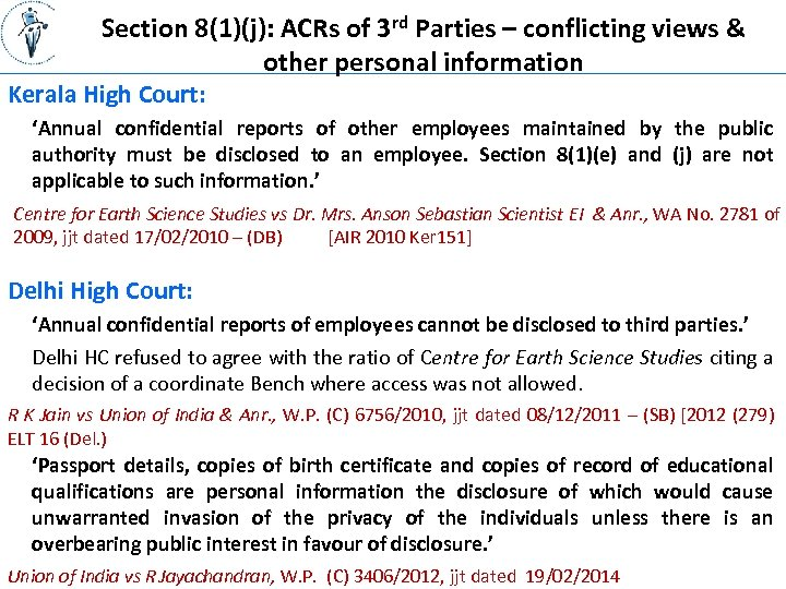 Section 8(1)(j): ACRs of 3 rd Parties – conflicting views & other personal information