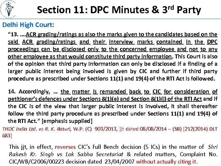 "Section 11: DPC Minutes & 3 rd Party Delhi High Court: "" 13. …."