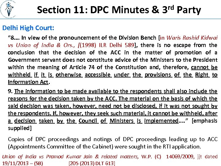 "Section 11: DPC Minutes & 3 rd Party Delhi High Court: "" 8…. In"