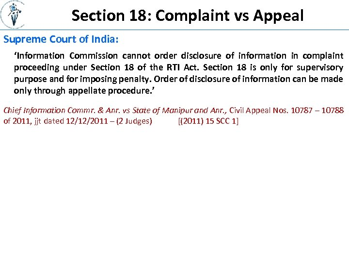 Section 18: Complaint vs Appeal Supreme Court of India: 'Information Commission cannot order disclosure