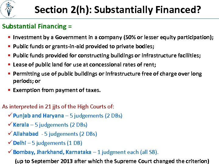 Section 2(h): Substantially Financed? Substantial Financing = § § § Investment by a Government