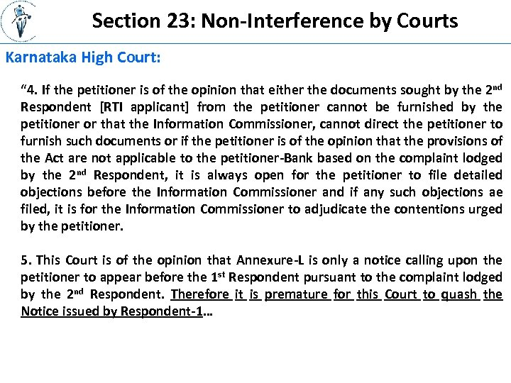 """Section 23: Non-Interference by Courts Karnataka High Court: """" 4. If the petitioner is"""