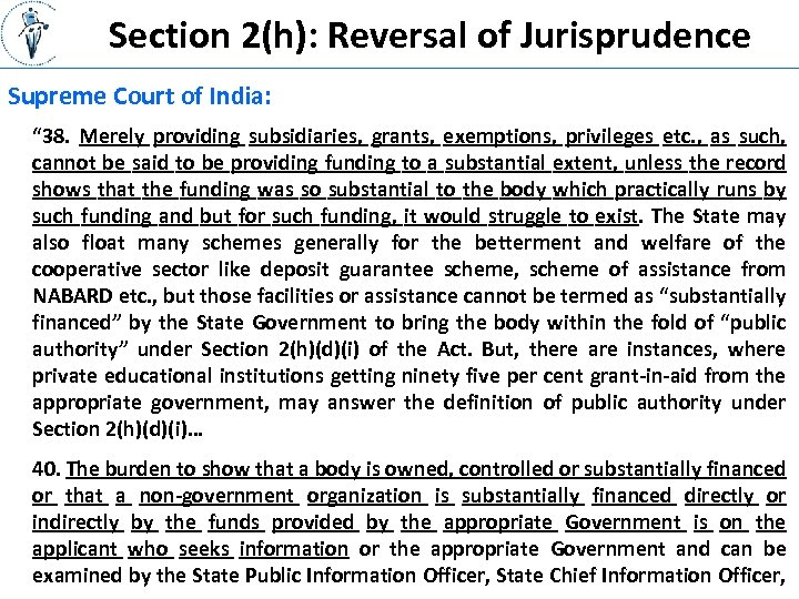 "Section 2(h): Reversal of Jurisprudence Supreme Court of India: "" 38. Merely providing subsidiaries,"