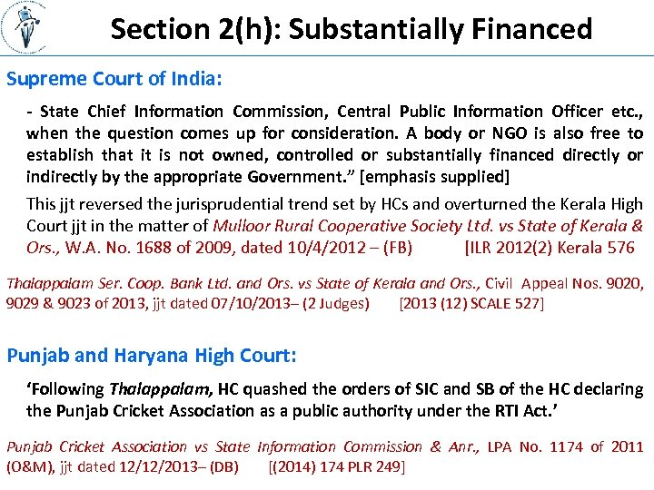 Section 2(h): Substantially Financed Supreme Court of India: - State Chief Information Commission, Central