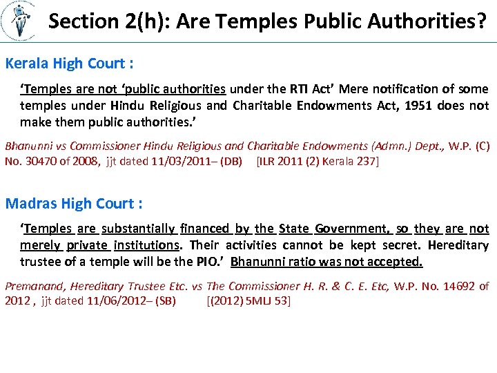 Section 2(h): Are Temples Public Authorities? Kerala High Court : 'Temples are not 'public