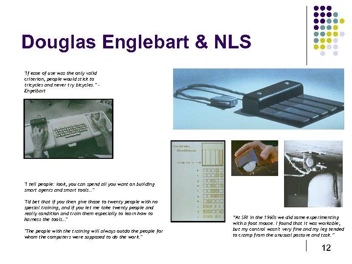 Douglas Englebart & NLS