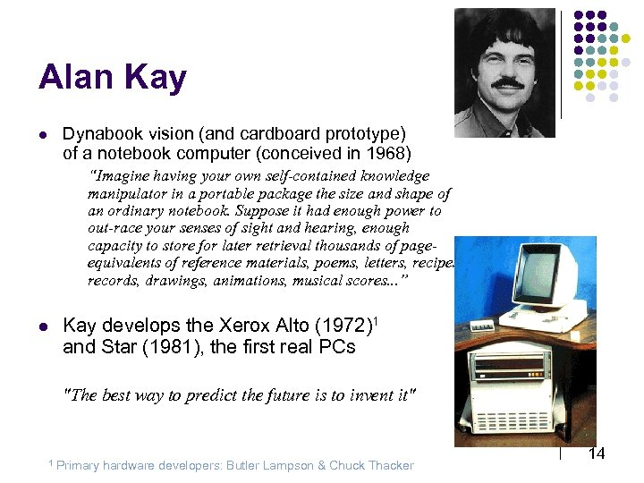 Alan Kay l Dynabook vision (and cardboard prototype) of a notebook computer (conceived in