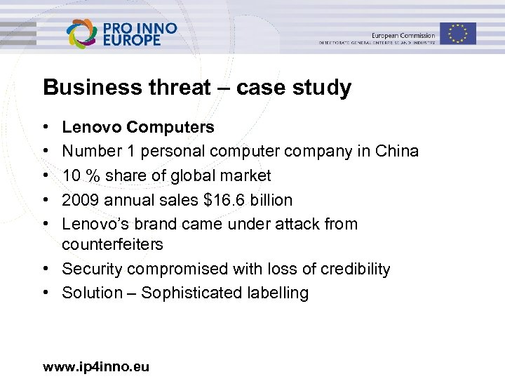 Business threat – case study • • • Lenovo Computers Number 1 personal computer